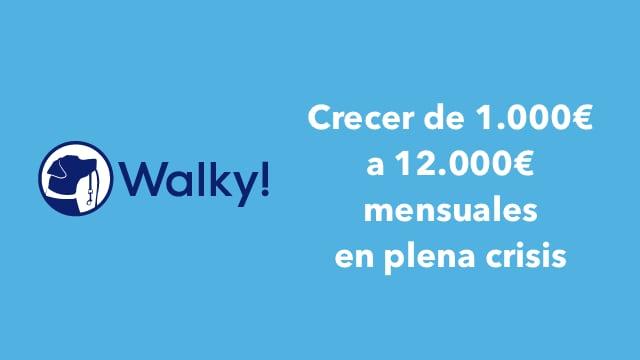 1813. Creciendo de 1.000€ a 12.000€ mensuales en plena crisis
