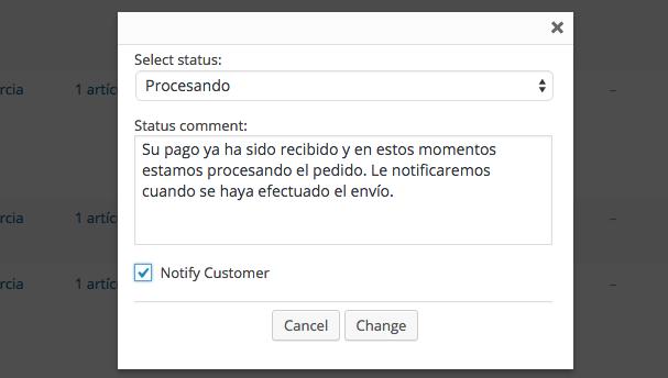 Podemos cambiar el estado del pedido, añadir notas y enviarlas a los clientes