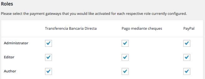 El plugin nos permite elegir el método de pago según el rol del cliente