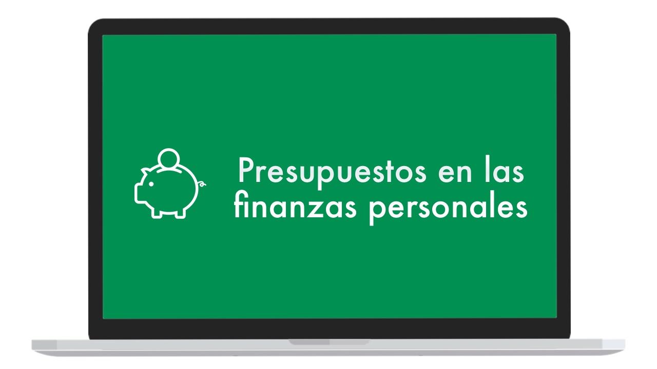 curso de finanzas personales 5 presupuesto boluda com