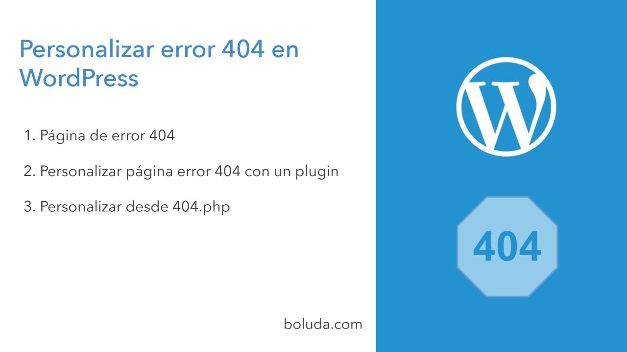 Personalizar error 404 en WordPress - Boluda com