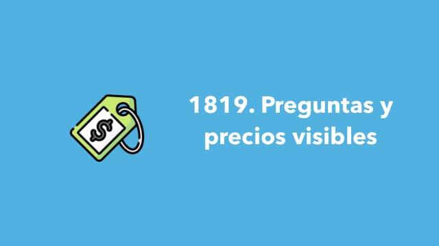 1819. Preguntas y precios visibles